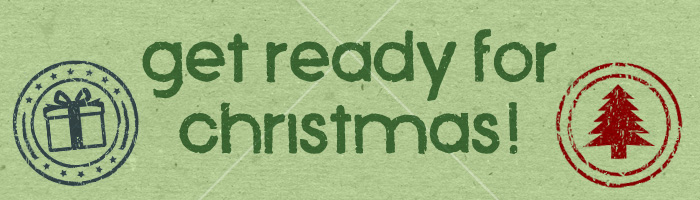 Get Ready for Christmas!!